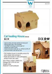 Cat healing House