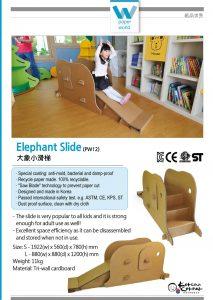 The elephant slide